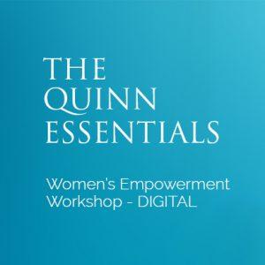 the quinn essentials women's empowerment workshop digital